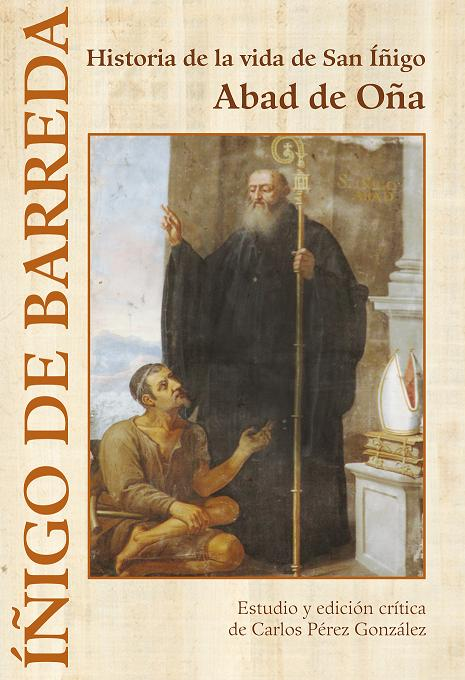 Portada del libro Historia de la vida de San Íñigo. Abad de Oña