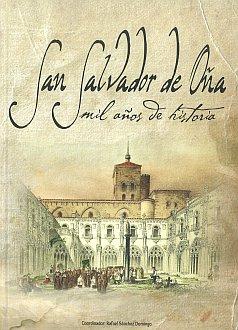 Portada del libro San Salvador de Oña: Mil años de Historia